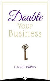 - Double Your Business - Catalog – Cassie Parks