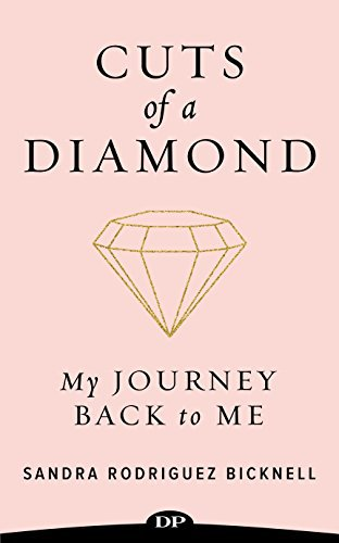 Cuts of a Diamond: My Journey Back to Me