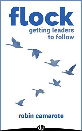 Flock: Getting Leaders To Follow