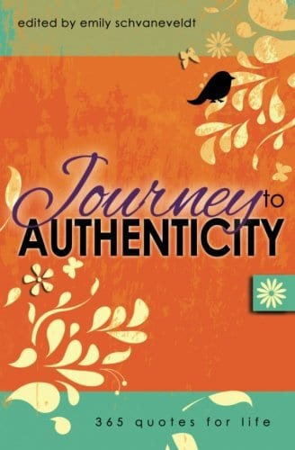 Journey to Authenticity: 365 Quotes for Life