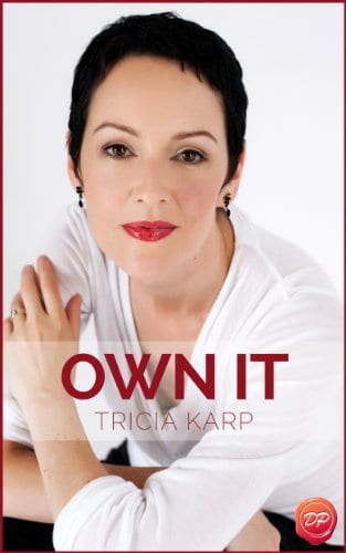 Own It: Powerful Speaking For Powerful Women
