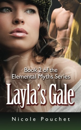 Layla's Gale: A Paranormal Romance (Elemental Myths) (Volume 2)