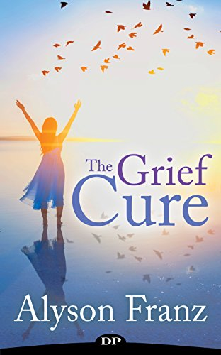 The Grief Cure: A Revolutionary Guide to Healing from the Loss of a Parent