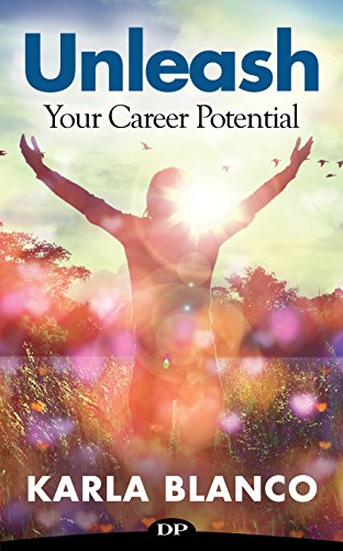 Unleash Your Career Potential: 7 Steps to Living Your Dream
