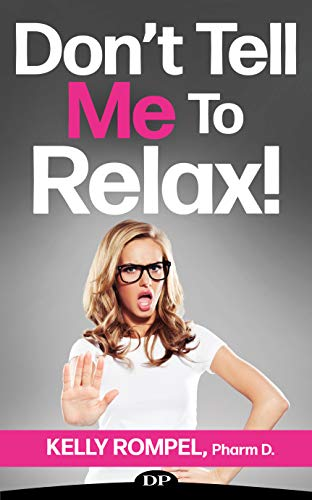 Don't Tell Me to Relax!: Decrease Anxiety without Lowering Your Standards