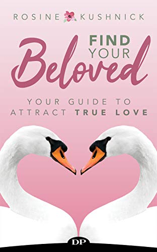 Find Your Beloved: Your Guide to Attract True Love